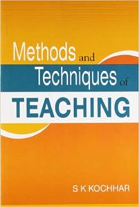 Methods And Techniques Of Teaching