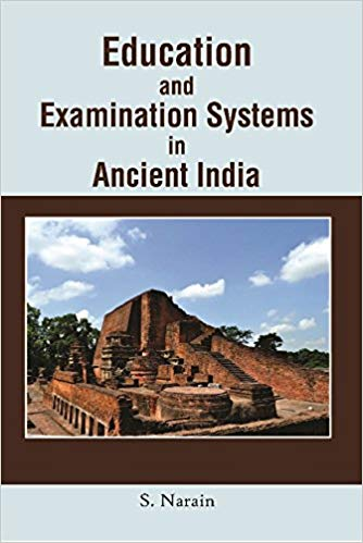 Education and Examination Systems in Ancient India