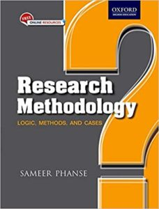 Research Methodology Logic, Methods and Cases